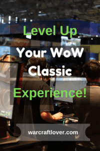 "alt=""level up your wow classic experience pin""/>"