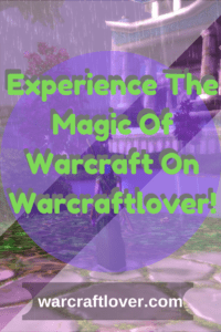 "alt=""experience the magic of warcraftlover pin""/>"